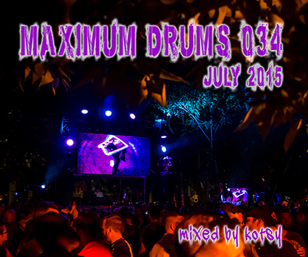 download → Kotsy - Maximum Drums 034 - July 2015