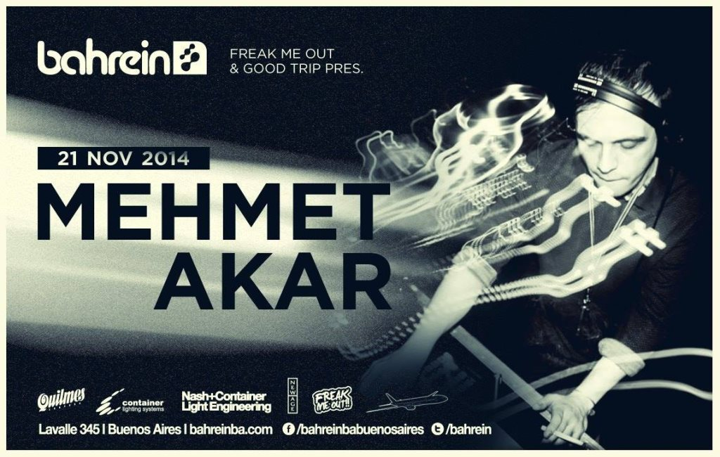 download → Mehmet Akar - Live at Good Trip and Freak Me Out - Bahrein (Buenos Aires-Argentina) - 21-Nov-2014