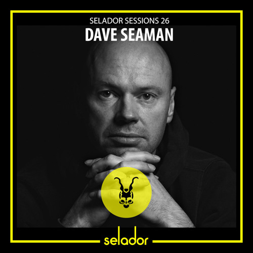 download → Dave Seaman - Selador Sessions 26 - 18-Jun-2019