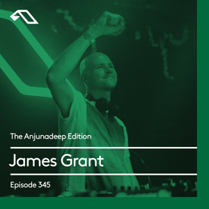 download → James Grant - The Anjunadeep Edition 345 - 15-Apr-2021