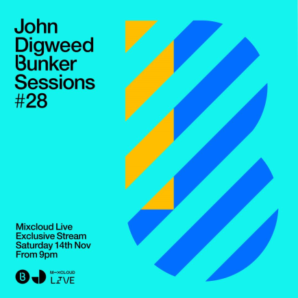 John Digweed - Live @ Bunker Sessions #28 - 14-Nov-2020