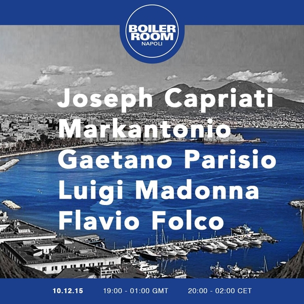 download → livesets from Boiler Room, Napoli - 10-Dec-2015