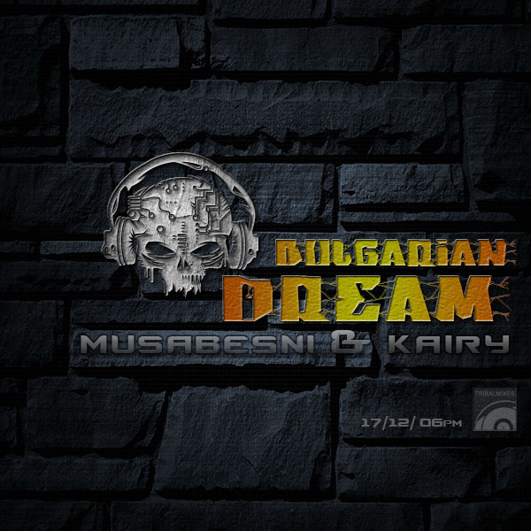 download → MUSABESNI, KAIRY - Bulgarian Dream 026 on TM Radio - 17-Dec-2013