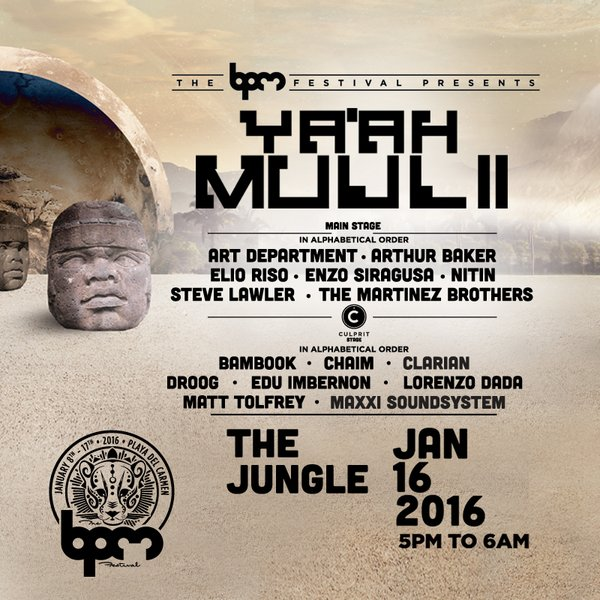 download → LIVESETS FROM Ya'ah Muul 2 (Culprit Stage), Palapa Kinha (The BPM 2016, Mexico) - 16-Jan-2016
