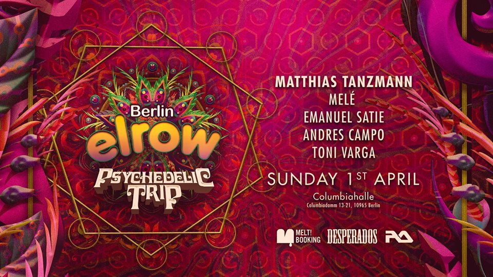 download → Tony Varga - live at Elrow Psychedelic Trip (Columbiahalle, Berlin) - 01-Apr-2018