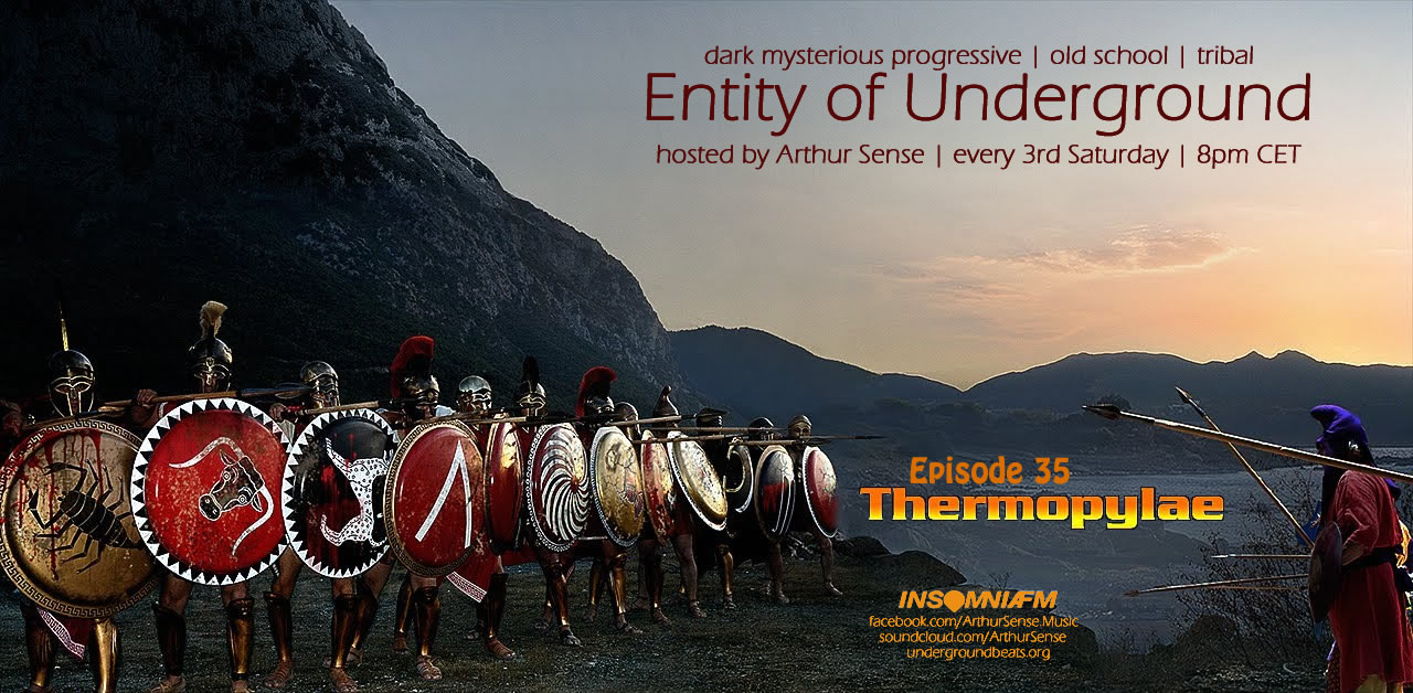 download → Arthur Sense - Entity of Underground 035: Thermopylae on Insomniafm - June 2014