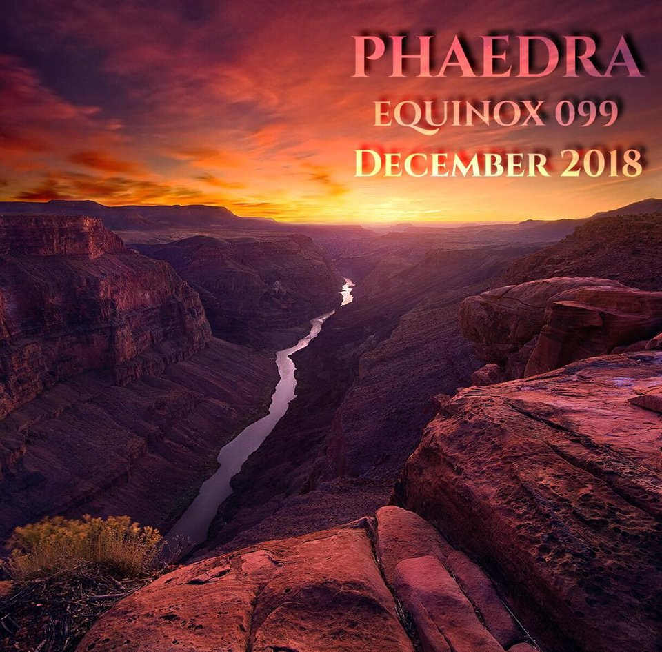 download → Phaedra - Equinox 099 December 2018 - 09-Dec-2018