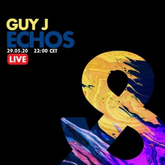 Guy J - Live @ Echos Lost & Found - 29-May-2020