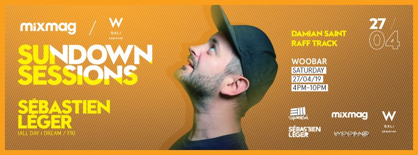 download → Sebastien Leger - Live @ Woobar Sundown Sessions (W Bali, Seminyak, Indonesia) - 27-Apr-2019