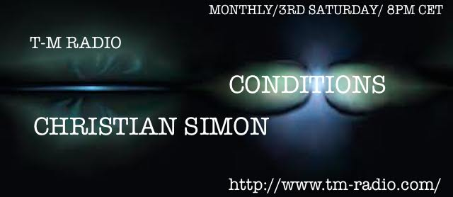download → Christian Simon - Conditions 001 on TM RADIO [WELCOME TO TM RADIO, 1st EPISODE] - July 2014