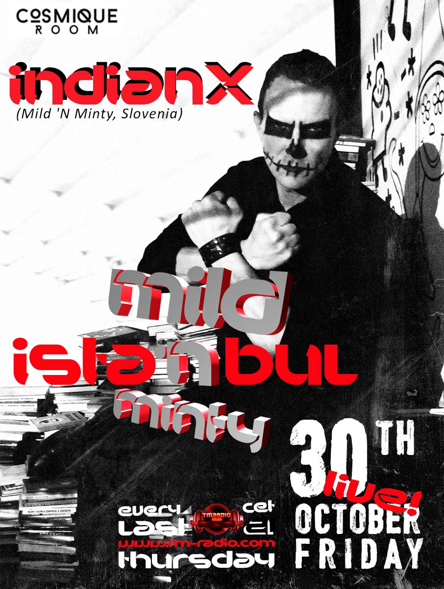 download → indianX - live at Cosmique Room, Istanbul - Mild 'N Minty on TM Radio - 31-Dec-2015