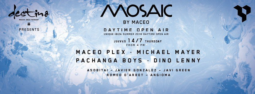 download → Maceo Plex - live at Mosaic By Maceo (Destino, Ibiza) - 14-Jul-2016