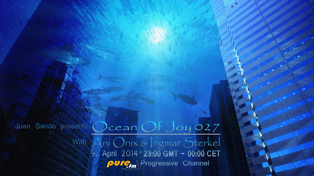 download → Ani Onix, Ingmar Sterkel (Guestmix) - Ocean of Joy 027 on TM Radio - 17-Apr-2014