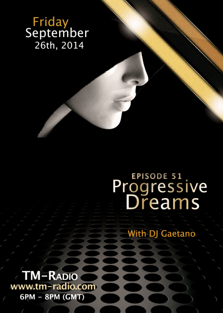 download → DJ Gaetano - Progressive Dreams 051 on TM Radio - 26-Sep-2014
