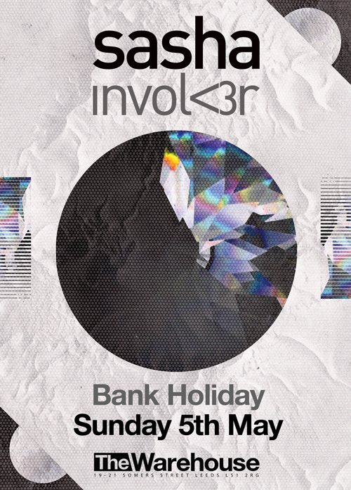 download Sasha @ Warehouse Leeds - Invol<3r release party - may 2013 - MASTER VERSION!!