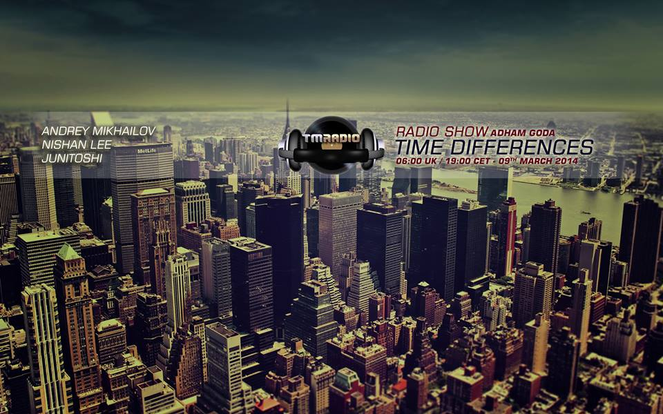 download → Andrey Mikailov & Junitoshi - Time Differences 120 on TM RADIO - 09-Mar-2014