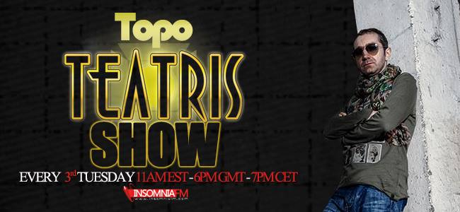 download �� Topo - Teatris Show 001 (Insomniafm) - January 2014