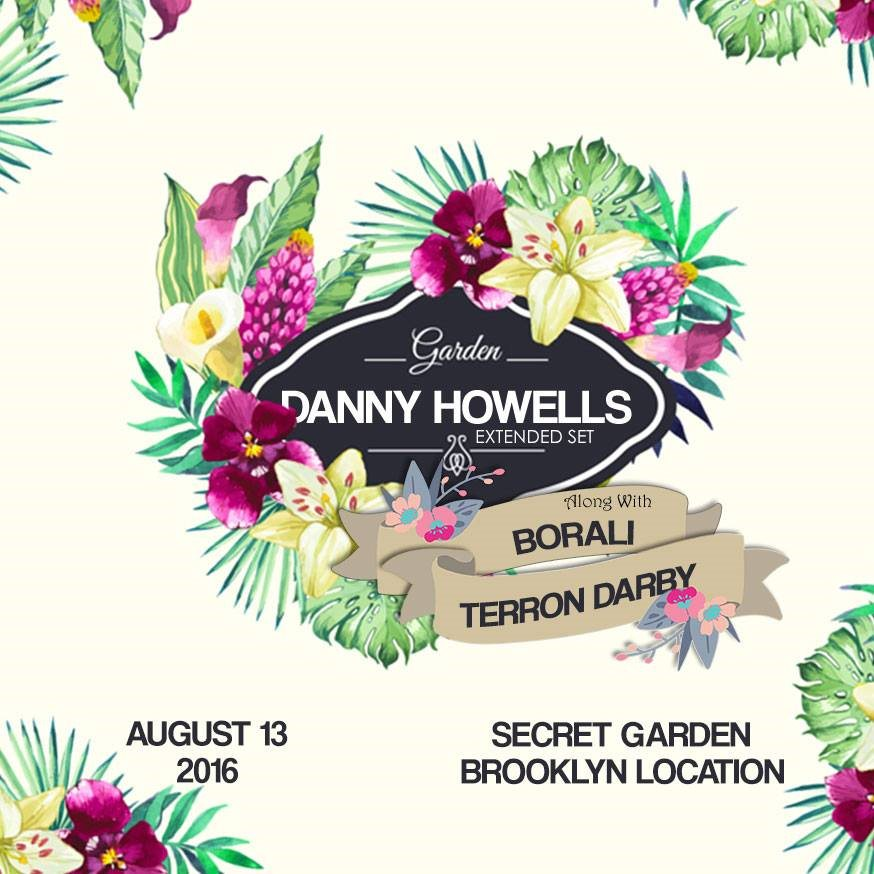 Danny Howells - live at Secret Garden (Brooklyn) - 720p HD - 14-Aug-2016