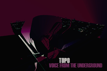 Topo - Voice From The Underground On Mcast