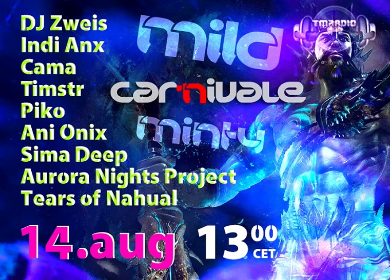 download → Aurora NightsProject & Friends - Mild 'N' Minty Carnivale on Tm RADIO - 14-Aug-2014