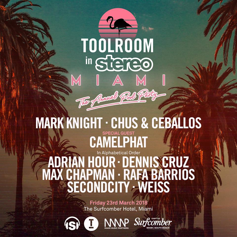 Chus & Ceballos - Live at Toolroom x Stereo, Surfcomber Hotel (WMC 2018, Miami Music Week) - 23-Mar-2018