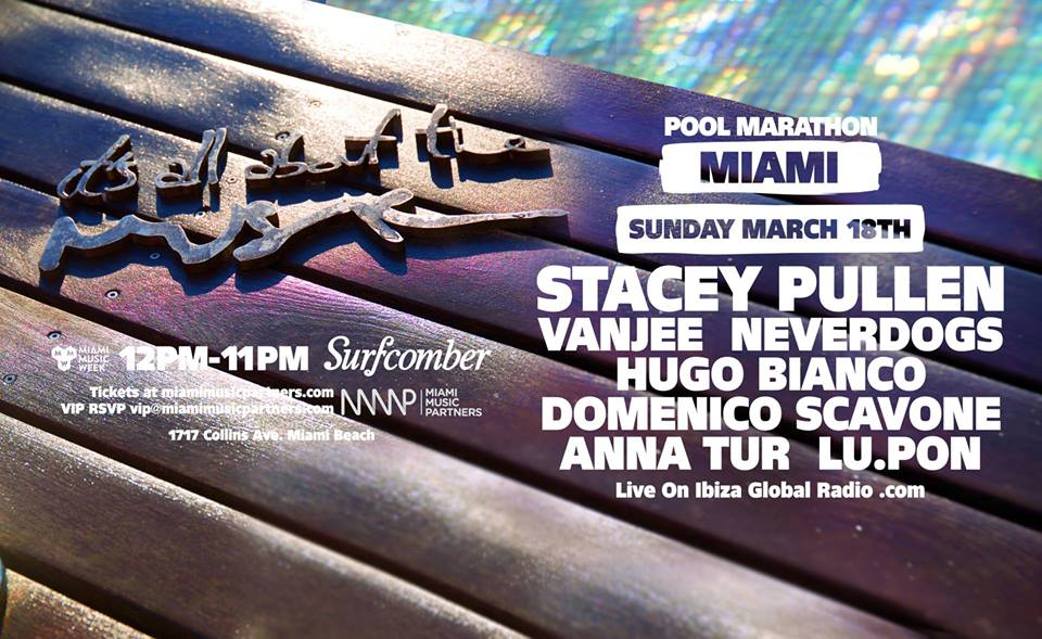 Hugo Bianco, Domenico Scavone, Vanjee, Neverdogs, Stacey Pullen - live @ It's All About the Music at Kimpton Surfcomber Hotel (Miami, FL, USA) - 18-Mar-2018