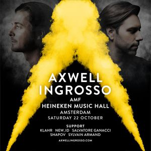 Axwell /\ Ingrosso - Live at ADE 2016 [FULL SET] - 22-Oct-2016