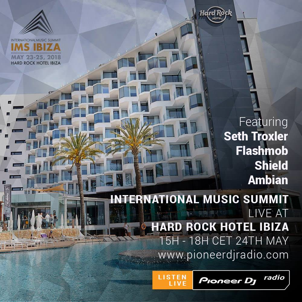 Nick Warren - Live at Hard Rock Hotel Ibiza, Ibiza Sonica Radio - 23-May-2018