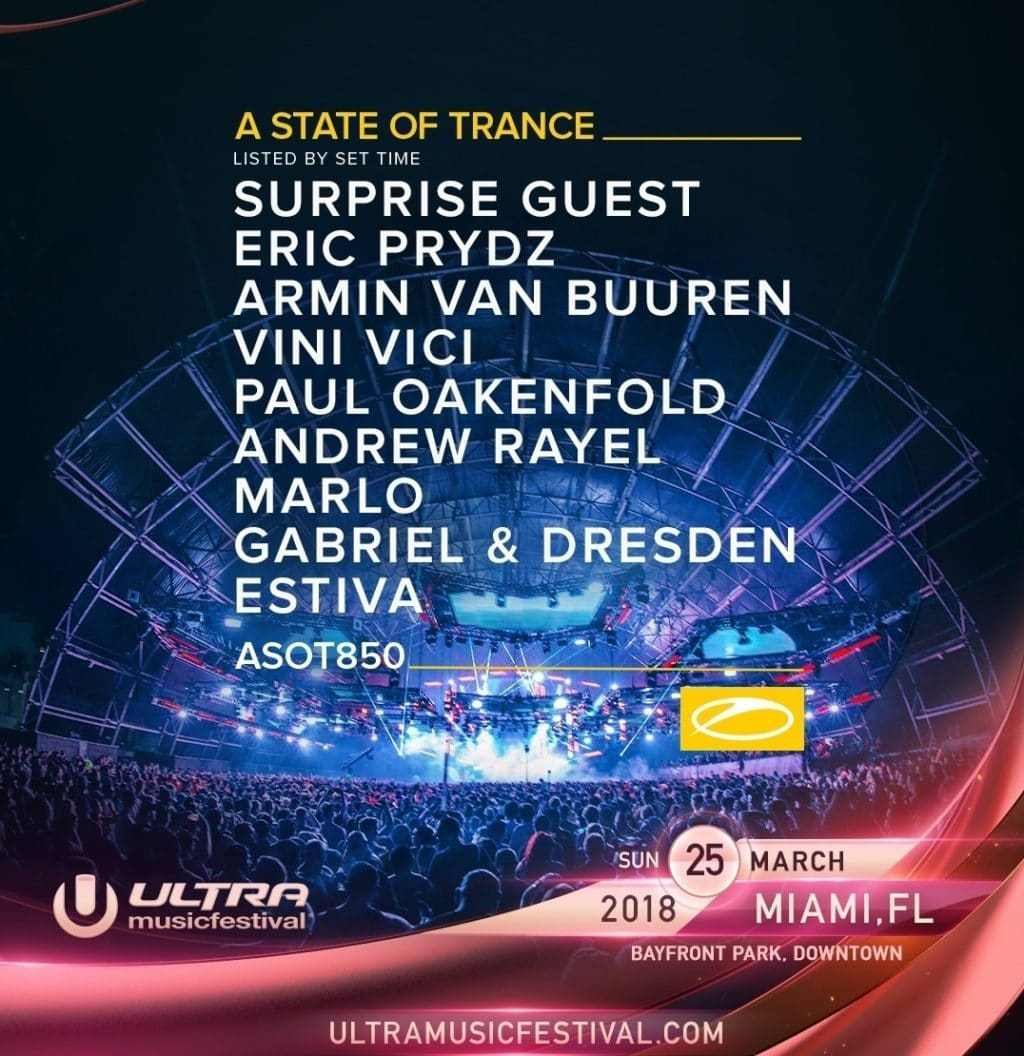 Armin van Buuren, Eric Pridz, Gabriel & Dresden, Paul Oakenfold, Abobe & Beyond, MarLo, Vini Vici - Live at Ultra Music Festival 2018, A State of Trance 850 (Miami) - 25-Mar-2018