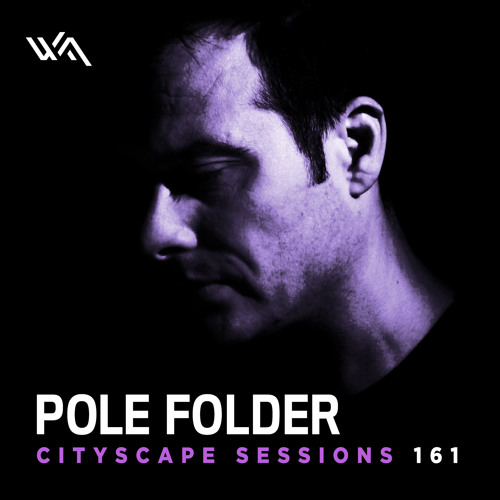 Pole Folder - Cityscape Sessions 161 - December 2016
