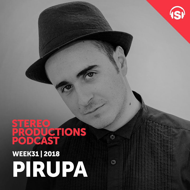 Chus & Ceballos - Stereo Productions Podcast 260 guest mix Pirupa - 03-Aug-2018