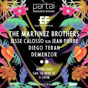The Martinez Brothers - Live At Partai, Margarita Weekend (Venezuela) - 10-Mar-2018