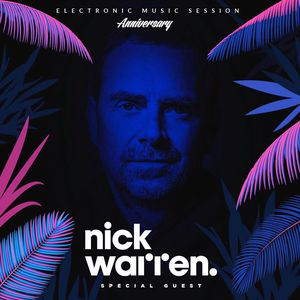 Nick Warren - live at EMS Anniversary (Buenos Aires) - 20-Aug-2017