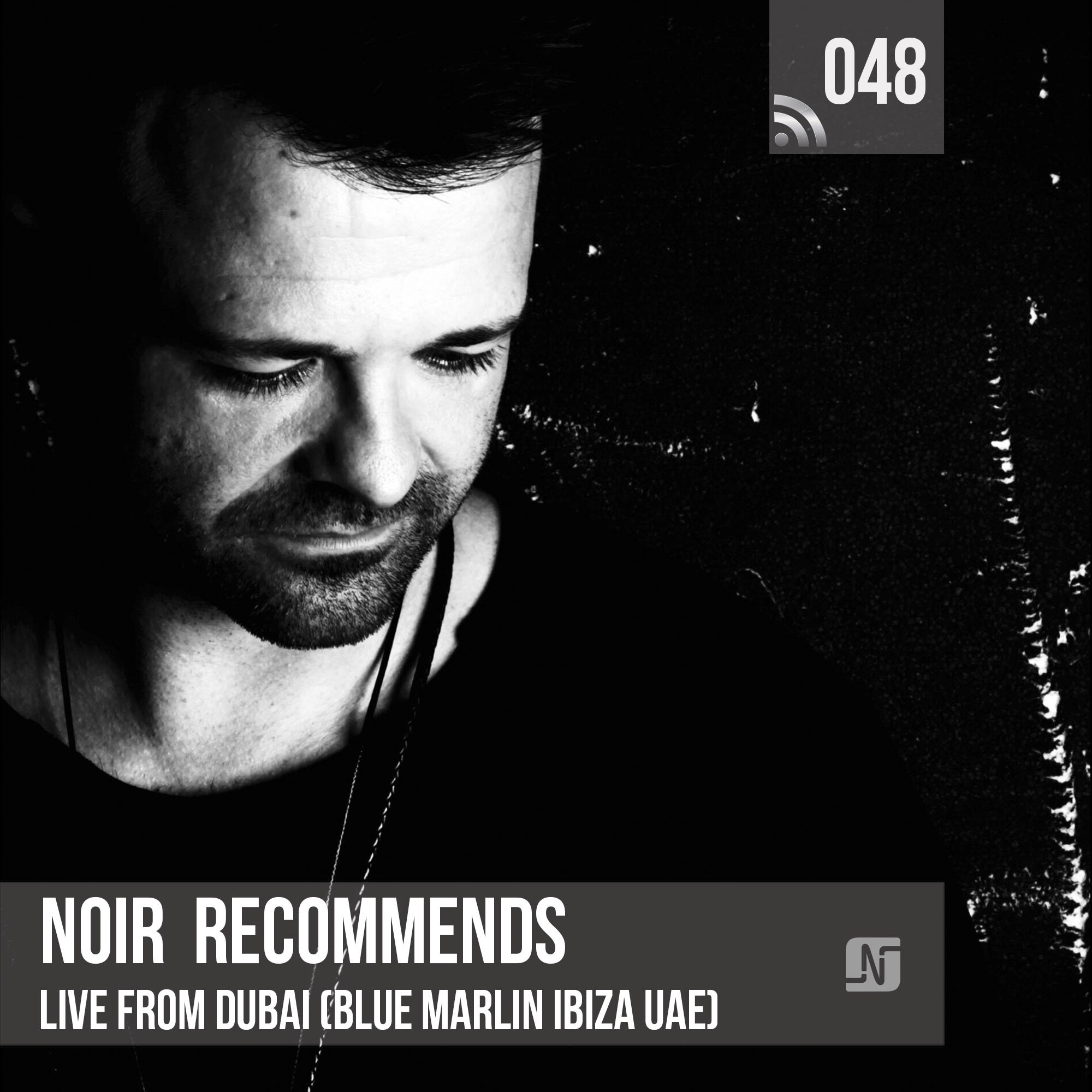 Noir - Noir Recommends 048 (live at Blue Marlin Ibiza) on TM Radio - 16-Jan-2018