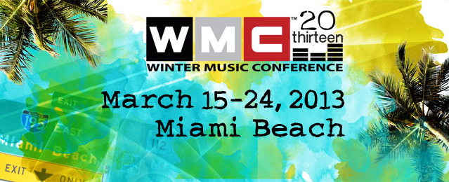 WMC  2013 + UMF 2013 - FULL COVERAGE - EVERYTHING - 252 HOURS OF MUSIC - March 2013