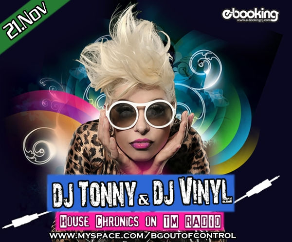 006 with Dj Tonny  & Dj Vinyl (from November 21st, 2009)