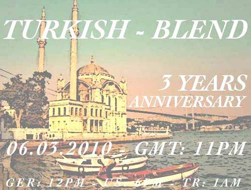 TurkishBlend :: 3 YEAR ANNIVERSARY (aired on March 7th, 2010) banner logo