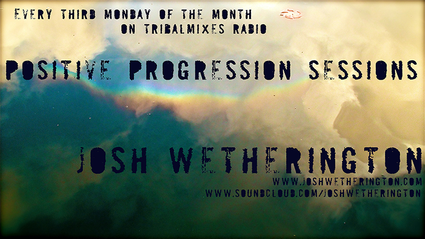 Positive Progression Sessions :: Episode aired on September 18, 2012, 2am banner logo