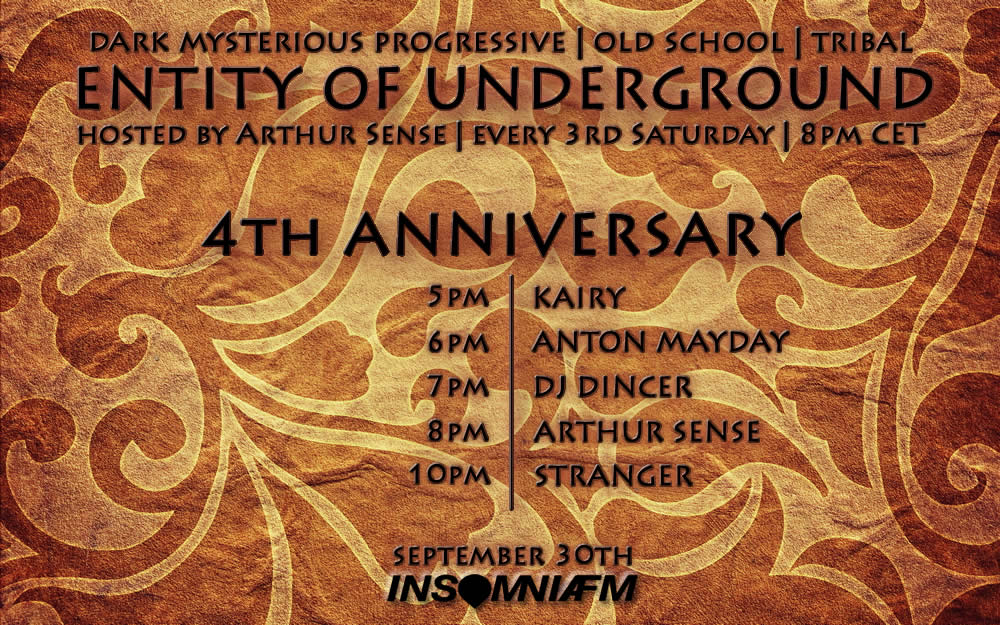 Arthur Sense & Guests [5 Djs in Total] - Entity of Underground 4th Anniversary on Insomniafm.com - 01-Sep-2015